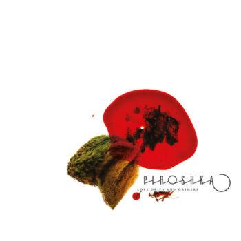 Piroshka: Love Drips And Gathers [CD]