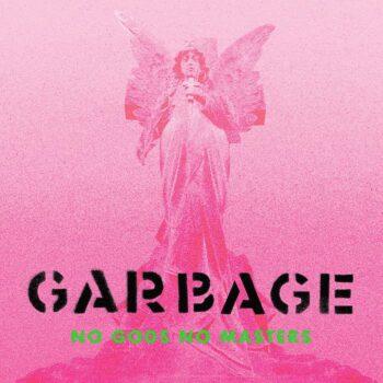 Garbage: No Gods No Master [CD]