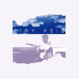 "Reis, Piry: Piry Reis [2x7""]"