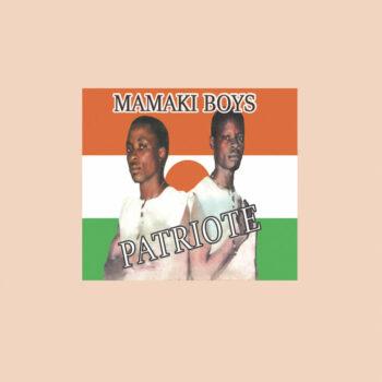 Mamaki Boys: Patriote [LP]