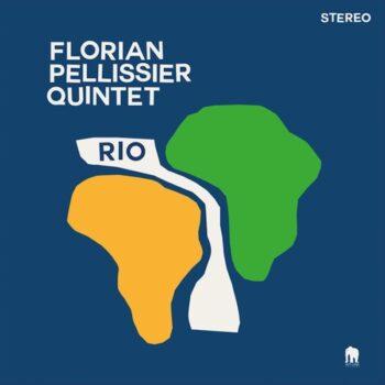 Pellissier, Florian Quintet: Rio [LP]