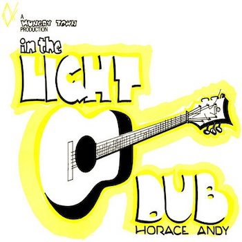 Andy, Horace: In The Light Dub [LP]