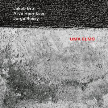 Bro / Henriksen / Rossy, Jakob: Uma Elmo [CD]