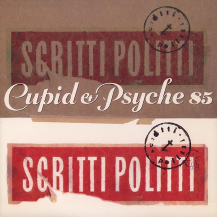 Scritti Politti: Cupid & Psyche '85 [LP]
