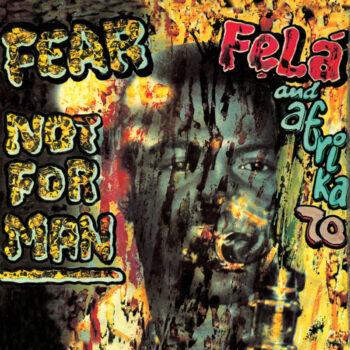 Kuti & Africa 70, Fela: Fear Not For Man [LP, vinyle vert]