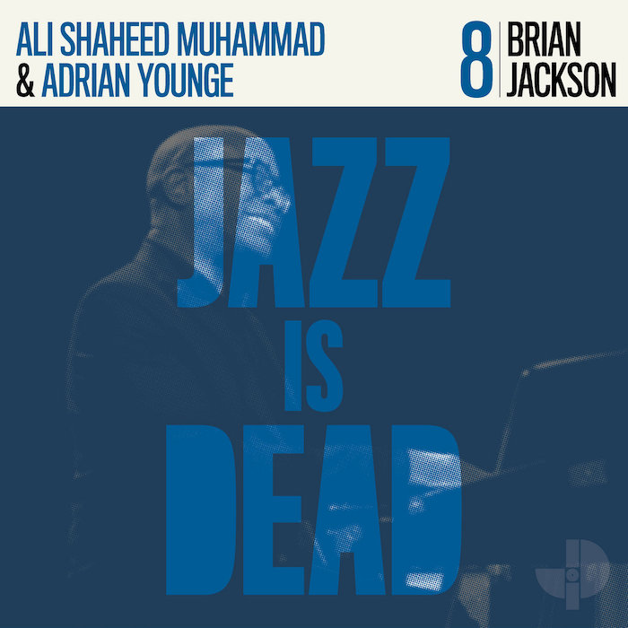Jackson/Younge/Shaheed Muhammad: Jazz Is Dead 8: Brian Jackson [LP]