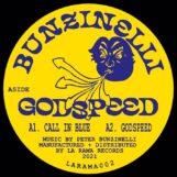 "Bunzinelli: Godspeed [12""]"