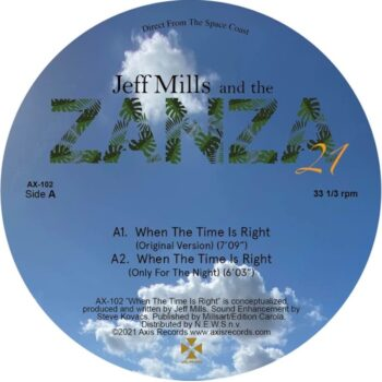 """Mills & The Zanza 21, Jeff: When The Time Is Right [12""""]"""
