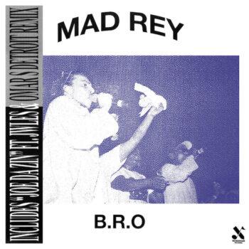 "Mad Rey: B.R.O — incl. Remix par Omar S [12""]"