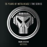 "Mark System: 25 Years Of Metalheadz — Part 4 [12""]"