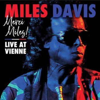 Davis, Miles: Merci Miles! Live At Vienne [2xLP]
