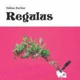 Barbier, Hélène: Regulus [LP]
