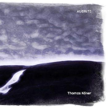 Köner, Thomas: Aubrite [CD]