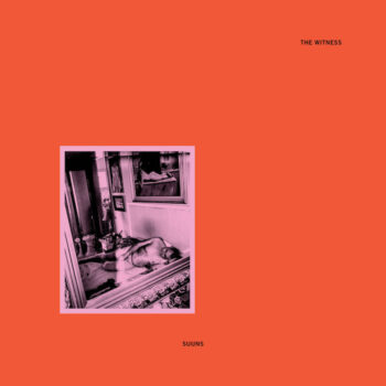 Suuns: The Witness [CD]