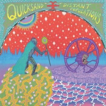 Quicksand: Distant Populations [CD]