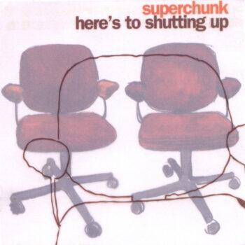 Superchunk: Here's To Shutting Up — édition 'Peak' [LP, vinyle coloré+CD]