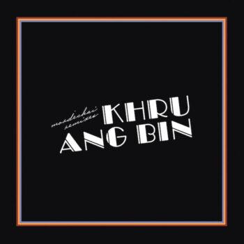 Khruangbin: Mordechai Remixes [2xLP]