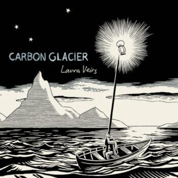 Veirs, Laura: Carbon Glacier [LP, vinyle coloré]