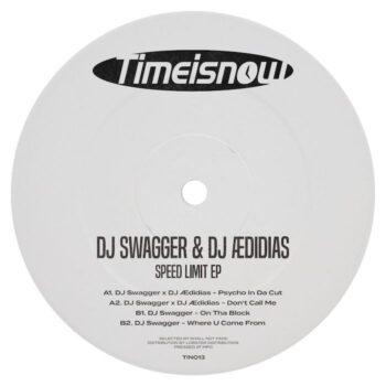 "DJ Swagger x DJ ÆDIDIAS: Speed Limit EP [12""]"
