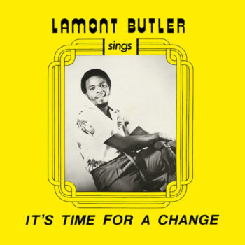 Butler, Lamont: It's Time For A Change [LP]
