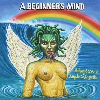 Stevens & Angelo De Augustine, Sufjan: A Beginner's Mind [CD]