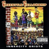 Freestyle Fellowship: Innercity Griots [2xLP]