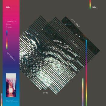 Oneohtrix Point Never: Returnal [LP, vinyle clair]