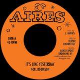 "Robinson, Noel: It's Like Yesterday [7""]"