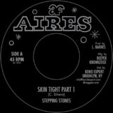 """Stepping Stones: Skin Tight [7""""]"""