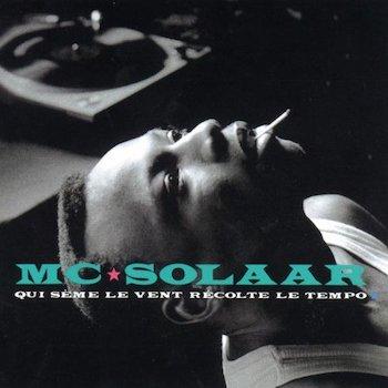MC Solaar: Qui sème le vent récolte le tempo [LP]