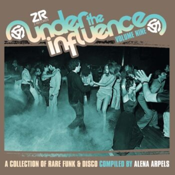 variés; Alena Arpels: Under the Influence Volume Nine: A Collection of Rare Boogie & Disco [2xCD]