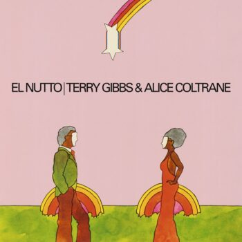 Gibbs & Alice Coltrane, Terry: El Nutto [LP]