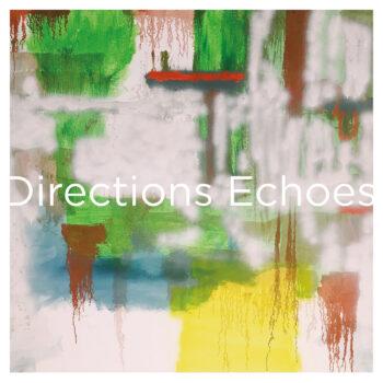 """Directions: Echoes — édition anniversaire [12""""]"""