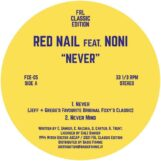 "Red Nail & Noni: Never [12""]"