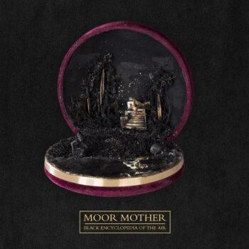 Moor Mother: Black Encyclopedia Of the Air [LP, vinyle coloré]