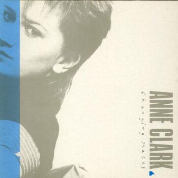 Clark, Anne: Changing Places [LP]