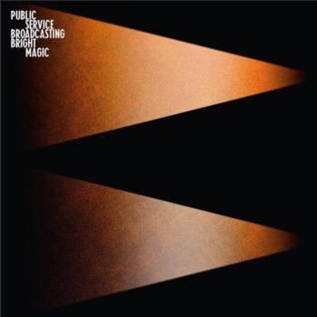 Public Service Broadcasting: Bright Magic [CD]