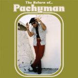 Pachyman: The Return Of… [LP]
