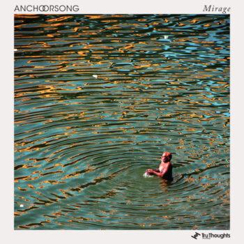 Anchorsong: Mirage [2xLP, vinyle vert clair]