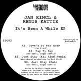 "Kincl & Regis Kattie, Jan: It's Been A While EP [12""]"