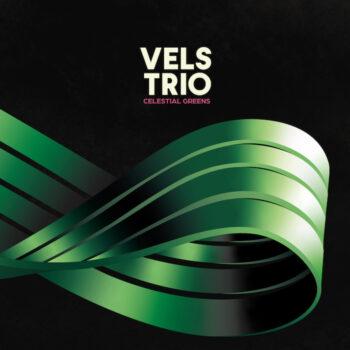 Vels Trio: Celestial Greens [LP, vinyle éclaboussures vertes]