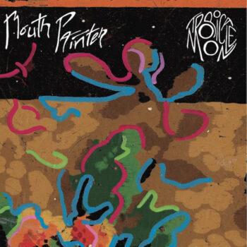 Mouth Painter: Tropicale Moon [LP]
