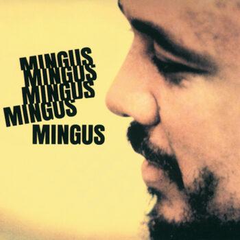 Mingus, Charles: Mingus Mingus Mingus Mingus [LP]