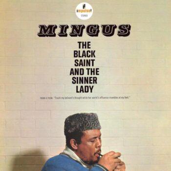 Mingus, Charles: The Black Saint And The Sinner Lady [LP]