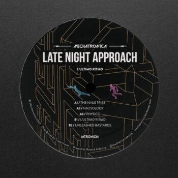 "Late Night Approach: L'ultimo Ritmo [12""]"