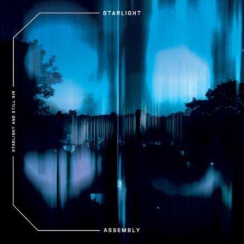 """Starlight Assembly: Starlight And Still Air [LP+7""""]"""