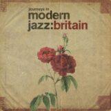 variés: Journeys In Modern Jazz: Britain (1965-1972) [2xLP]