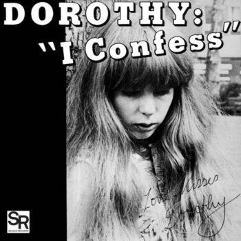 """Dorothy: I Confess / Softness [7""""]"""