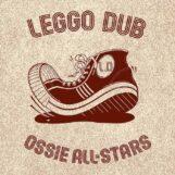 Ossie All-Stars: Leggo Dub [LP]