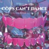 "DJ Godfather & DJ MELL G: Cops Can't Dance [12""]"